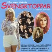 Våra Mest Älskade Svensktoppar Volym 4, 1970-1972 von Blandade Artister