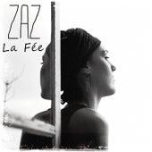 La fée von ZAZ
