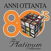 80's - The Platinum Collection di Various Artists