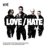 Love/Hate (Music from the RTE Series) by Various Artists
