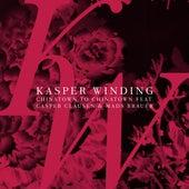 Chinatown To Chinatown (feat. Casper Clausen & Mads Brauer) by Kasper Winding