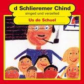 Us de Schuel von Schlieremer Chind