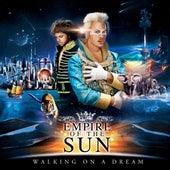 Walking On A Dream di Empire of the Sun