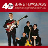 Alle 40 Goed de Gerry and the Pacemakers