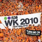 538 WK 2010 Voetbalhits van Various Artists