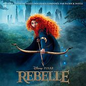 Rebelle [Original Motion Picture Soundtrack] van Various Artists