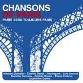 Paris Sera Toujours Paris - Chansons De Paris de Paris Sera Toujours Paris - Chansons De Paris