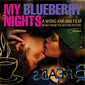 My Blueberry Nights - Music From The Motion Picture von Various Artists