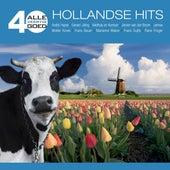 Alle 40 Goed - Hollandse Hits van Various Artists