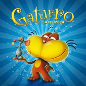Gaturro, la Película de Various Artists
