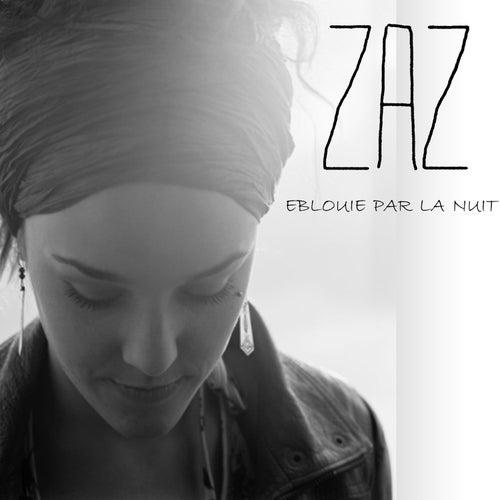 Eblouie par la nuit by ZAZ