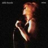 Dalla Bussola. Mina (40th Anniversary Edition; Remastered) di Mina