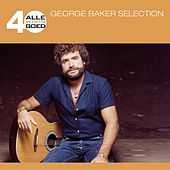 Alle 40 Goed van George Baker Selection