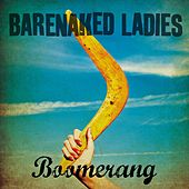 Boomerang - Single by Barenaked Ladies