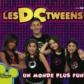 Un Monde Plus Fun (French Version) von Les DC Tweens