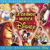 La Grande Musica Disney: The Platinum Collection - Le più belle canzoni che hanno fatto la storia di Disney di Various Artists