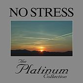 No Stress - The Platinum Collection di Various Artists