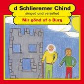 Mir gönd uf e Burg von Schlieremer Chind