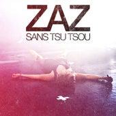 Sans Tsu-Tsou de ZAZ