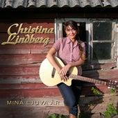 Mina Ljuva År by Christina Lindberg