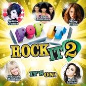 Pop It Rock It 2: It's On von Various Artists