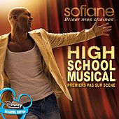 Briser Mes Chaines (Breaking Free) (French Version) de Sofiane