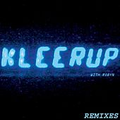 With Every Heartbeat (Remixes; Feat. Robyn) by Kleerup