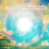 Don't Stare At the Sun von Richard Hawley