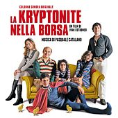 La Kryptonite nella borsa (Colonna sonora originale) di Various Artists