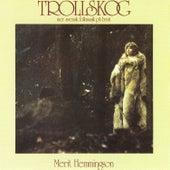 Trollskog (Mer Svensk Folkmusik På Beat) by Merit Hemmingson