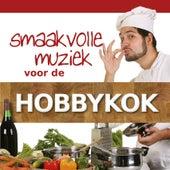 Smaakvolle Muziek Voor De Hobbykok de Various Artists