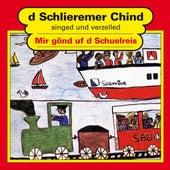 Mi gönd uf d Schuelreis von Schlieremer Chind