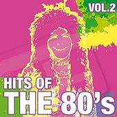 Hits Of The 80's Vol.2 by Various Artists