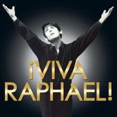 ¡Viva Raphael! de Raphael