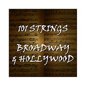 Broadway & Hollywood by 101 Strings Orchestra