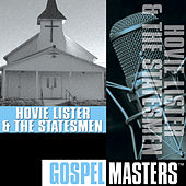 Gospel Masters by Hovie Lister and The Statesmen