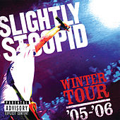Winter Tour '05-'06 de Slightly Stoopid
