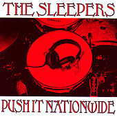 Push It Nationwide de The Sleepers