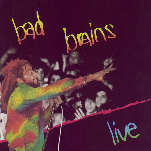 Live by Bad Brains