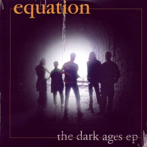 The Dark Ages EP de Equation