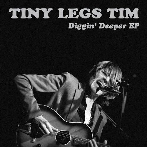 Diggin' Deeper EP by Tiny Legs Tim