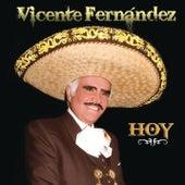 Vicente Fernández Hoy de Vicente Fernández