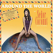 Around The World With Señor Coconut And His Orchestra de Senor Coconut