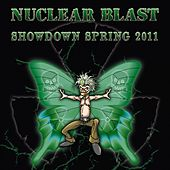 Nuclear Blast Showdown Spring 2011 by Various Artists