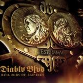 Builders Of Empires by Diablo Blvd.