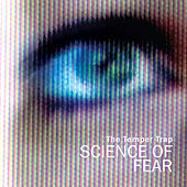 Science Of Fear di The Temper Trap
