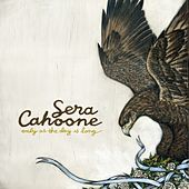 Only As The Day Is Long von Sera Cahoone