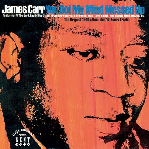 You Got My Mind Messed Up von James Carr