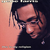 This Is My Religion by Gene Farris