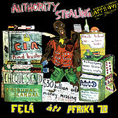Authority Stealing von Fela Kuti